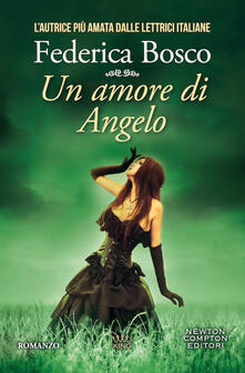Un amore di angelo - Federica Bosco - copertina