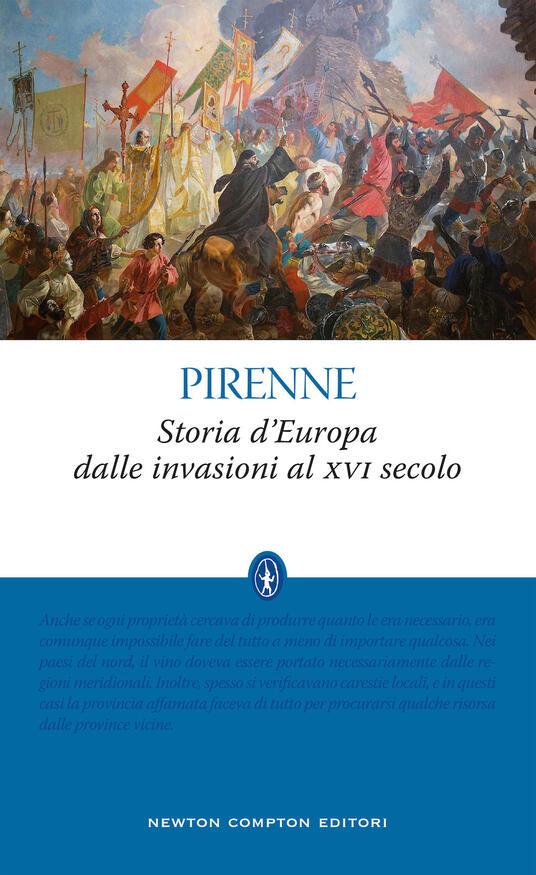 Storia d'Europa dalle invasioni al XVI secolo. Ediz. integrale - Henri Pirenne - copertina