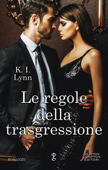 Le regole della trasgressione. Breach series - Edoardo Marini,K. I. Lynn - ebook