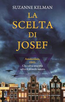 La scelta di Josef - Suzanne Kelman - copertina
