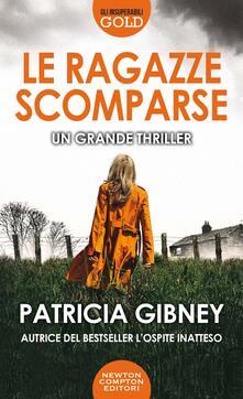 Le ragazze scomparse - Patricia Gibney - copertina