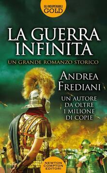 La guerra infinita - Andrea Frediani - copertina