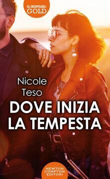 Dove inizia la tempesta - Nicole Teso - copertina