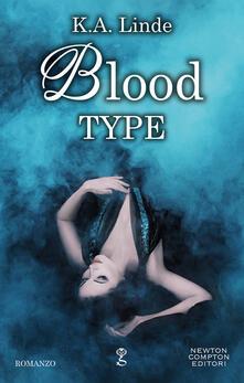 Blood Type - Giulia Annibale,Linde K.A. - ebook