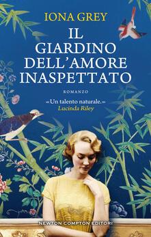 Il giardino dell'amore inaspettato - Iona Grey - copertina