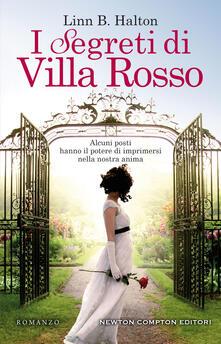 I segreti di villa Rosso - Linn B. Halton - copertina