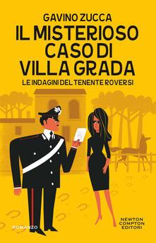 Il misterioso caso di villa Grada. Le indagini del tenente Roversi - Gavino Zucca - copertina