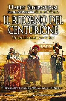 Il ritorno del centurione - Harry Sidebottom - copertina