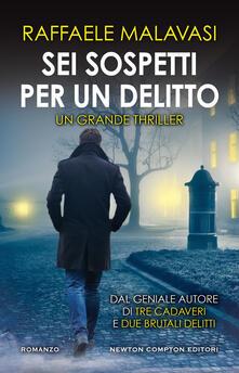 Sei sospetti per un delitto - Raffaele Malavasi - copertina