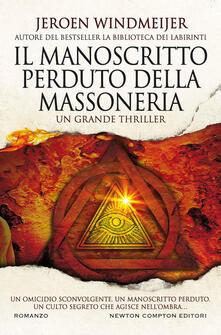 Il manoscritto perduto della massoneria - Jeroen Windmeijer - copertina