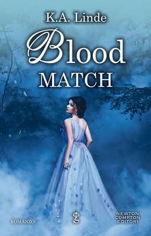 Blood match. Blood type series - K. A. Linde - copertina