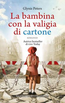La bambina con la valigia di cartone - Valentina Cabras,Glynis Peters - ebook