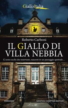 Il giallo di Villa Nebbia - Roberto Carboni - ebook