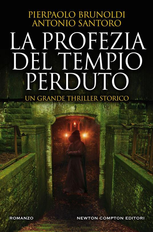 La profezia del tempio perduto - Pierpaolo Brunoldi,Antonio Santoro - ebook