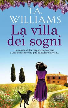 La villa dei sogni - Simona Palmieri,T. A. Williams - ebook