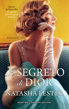Il segreto di Dior - Natasha Lester - copertina