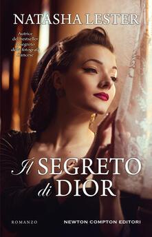 Il segreto di Dior - Chiara Gualandrini,Natasha Lester - ebook