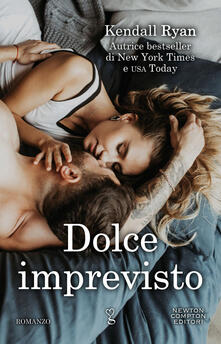 Dolce imprevisto. Roommates series - Kendall Ryan,Michela Gregoris - ebook