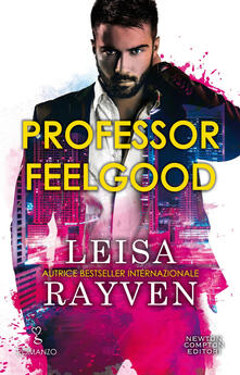 Professor Feelgood - Leisa Rayven - ebook