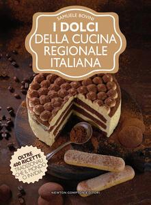 I dolci della cucina regionale italiana - Samuele Bovini - copertina