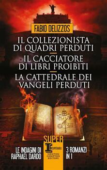Il collezionista di quadri perduti-Il cacciatore di libri proibiti-La cattedrale dei vangeli perduti - Fabio Delizzos - copertina