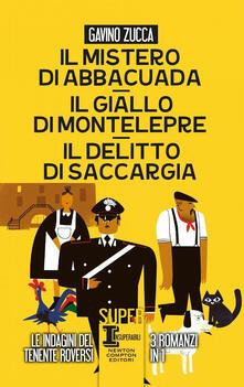Il mistero di Abbacuad- Il giallo di Montelepre-Il delitto di Saccargia - Gavino Zucca - copertina