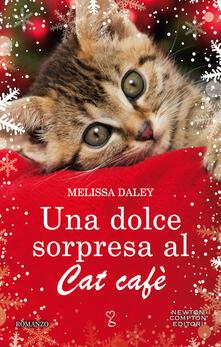 Una dolce sorpresa al Cat Cafè - Melissa Daley - copertina