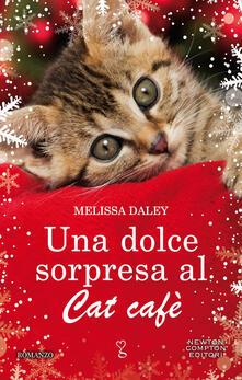 Una dolce sorpresa al Cat Cafè - Milena Sanfilippo,Melissa Daley - ebook