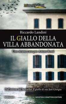 Il giallo della villa abbandonata. Uno strano caso per Astore Rossi - Riccardo Landini - ebook
