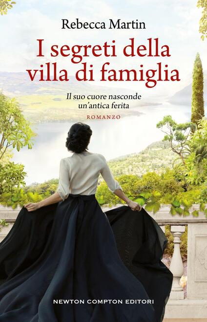 I segreti della villa di famiglia - Cristina Contini,Daniela Palmerini,Rebecca Martin - ebook