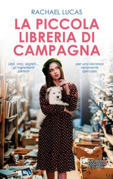 La piccola libreria di campagna - Rachael Lucas - copertina