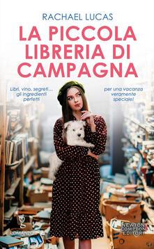 La piccola libreria di campagna - Chiara Gualandrini,Rachael Lucas - ebook