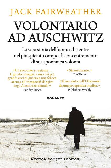 Volontario ad Auschwitz - Jack Fairweather - copertina