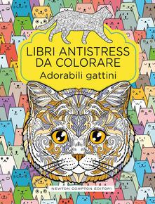Adorabili gattini. Libri antistress da colorare - copertina
