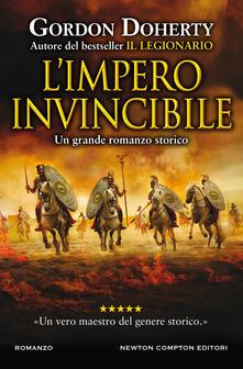 L' impero invincibile - Gordon Doherty,Giulio Lupieri,Clara Nubile - ebook