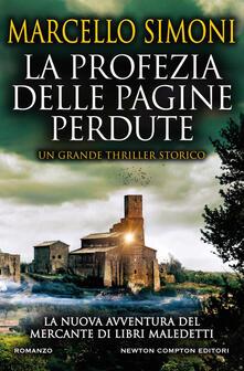 La profezia delle pagine perdute - Marcello Simoni - ebook