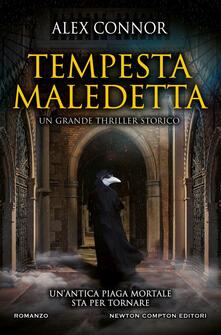 Tempesta maledetta - Alex Connor,Anna M. Vivaldi - ebook