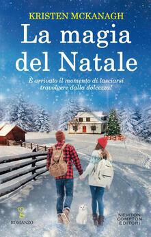 La magia del Natale - Kristen McKagan,Laura Miccoli - ebook