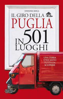 Il giro della Puglia in 501 luoghi - Stefania Mola - copertina