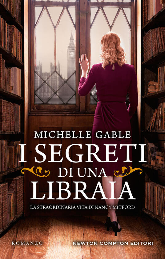 I segreti di una libraia. La straordinaria vita di Nancy Mitford - Michelle Gable - copertina