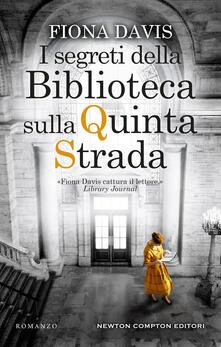 I segreti della Biblioteca sulla Quinta Strada - Fiona Davis - copertina