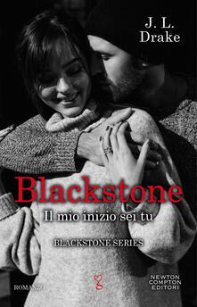 Il mio inizio sei tu. Blackstone. Vol. 3 - J. L. Drake - ebook