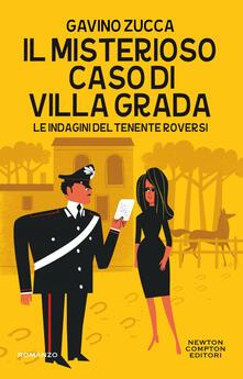 Il misterioso caso di villa Grada. Le indagini del tenente Roversi - Gavino Zucca - ebook