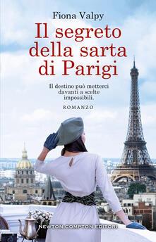 Il segreto della sarta di Parigi - Alessandra Maestrini,Fiona Valpy - ebook