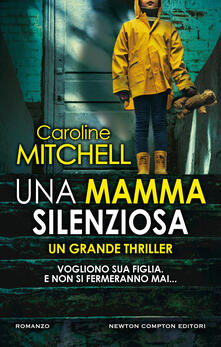 Una mamma silenziosa - Leonardo Leonardi,Caroline Mitchell - ebook