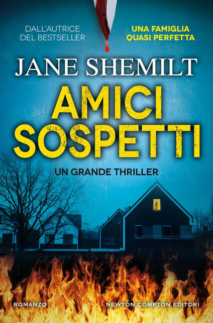 Amici sospetti - Jane Shemilt,Emanuela Alfieri - ebook