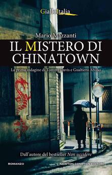 Il mistero di Chinatown. La prima indagine di Tommy Davis e Gualtiero Abisso - Mario Mazzanti - copertina