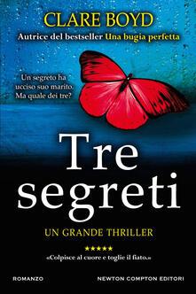 Tre segreti - Clare Boyd,Beatrice Messineo - ebook