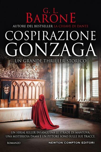 Cospirazione Gonzaga - G. L. Barone - ebook