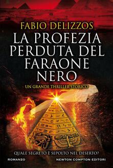 La profezia perduta del faraone nero - Fabio Delizzos - ebook